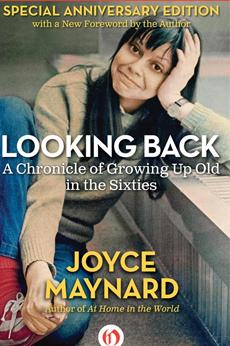 Joyce Maynard Looking Back