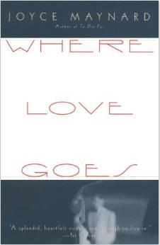 Raco-Life-Where-Love-Goes-Joyce-Maynard