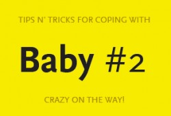 Tips N' Tricks For How I Am Coping With Baby #2 Pregnancy