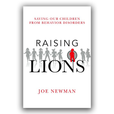 Raising Lions by Joe Newman
